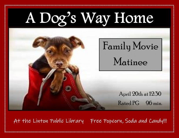Family Movie Matinee A Dog's Way Home